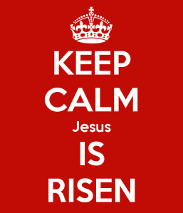 keep-calm-jesus-is-risen-1